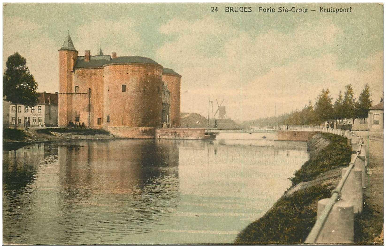 carte postale ancienne Belgique. BRUGES. Porte Sainte Croix et Moulin à vent. Kruispoort