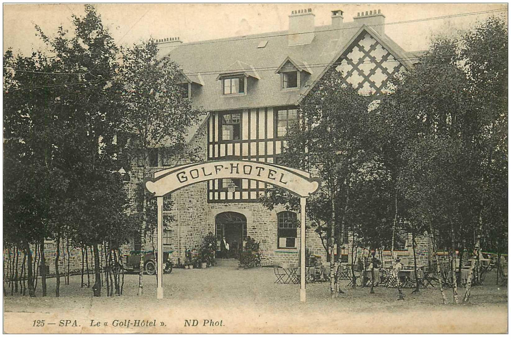 carte postale ancienne Belgique. SPA le Golf Hôtel 1914