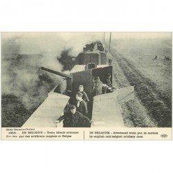 carte postale ancienne Belgique. Train blindé avec Artilleurs Anglais et Belges. Militaires et Canons