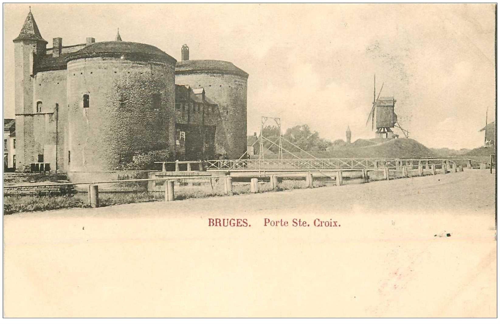 carte postale ancienne BRUGGE BRUGES. Porte Sainte Croix et Moulin à Vent