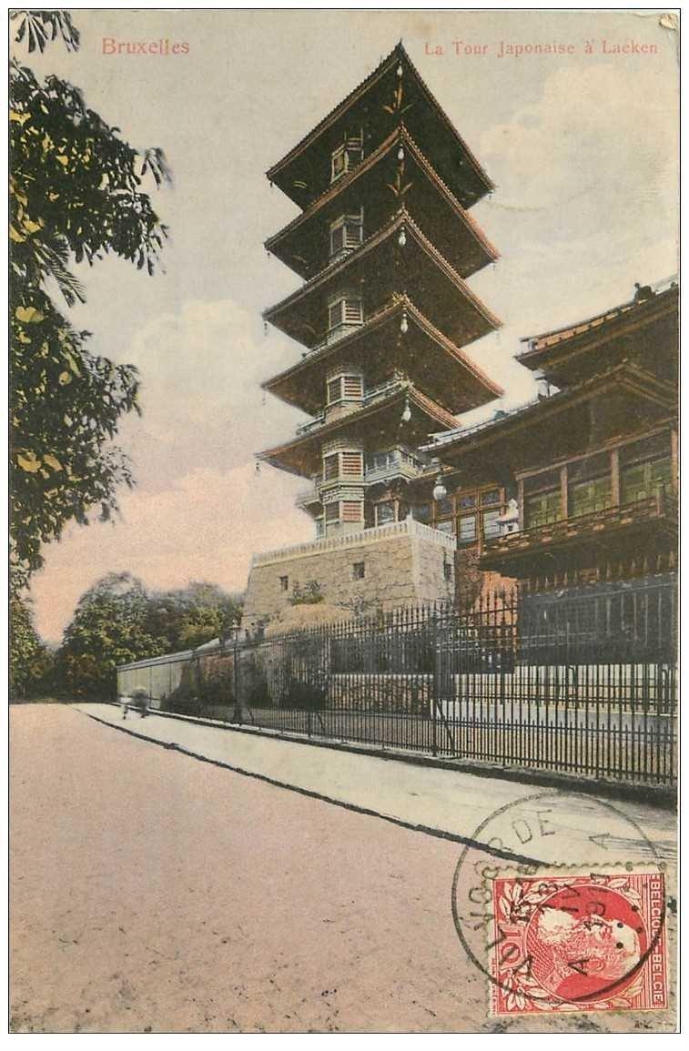 carte postale ancienne BRUXELLES. La Tour Japonaise à Lacken 1911