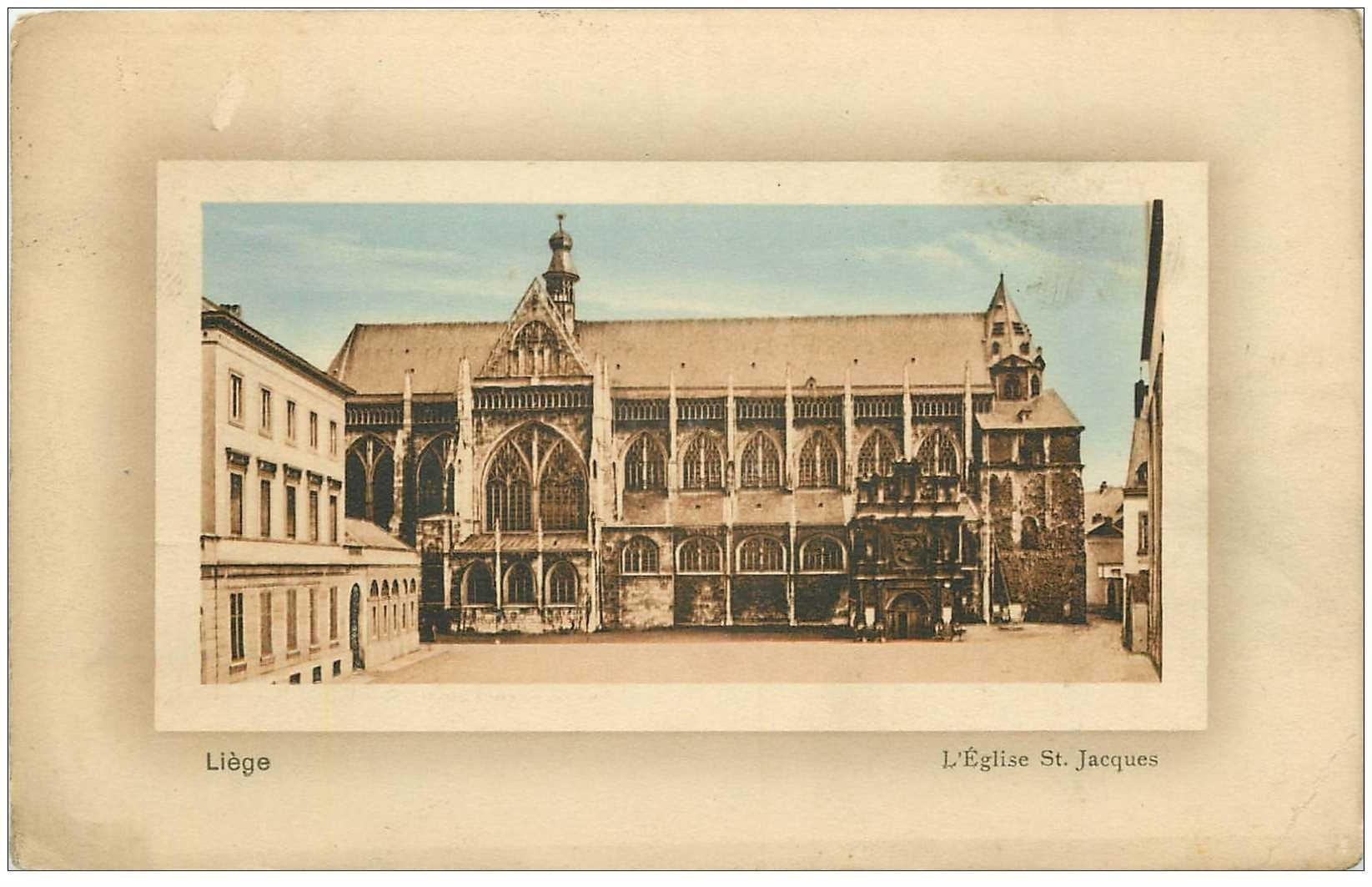 carte postale ancienne LIEGE. Eglise Saint Jacques