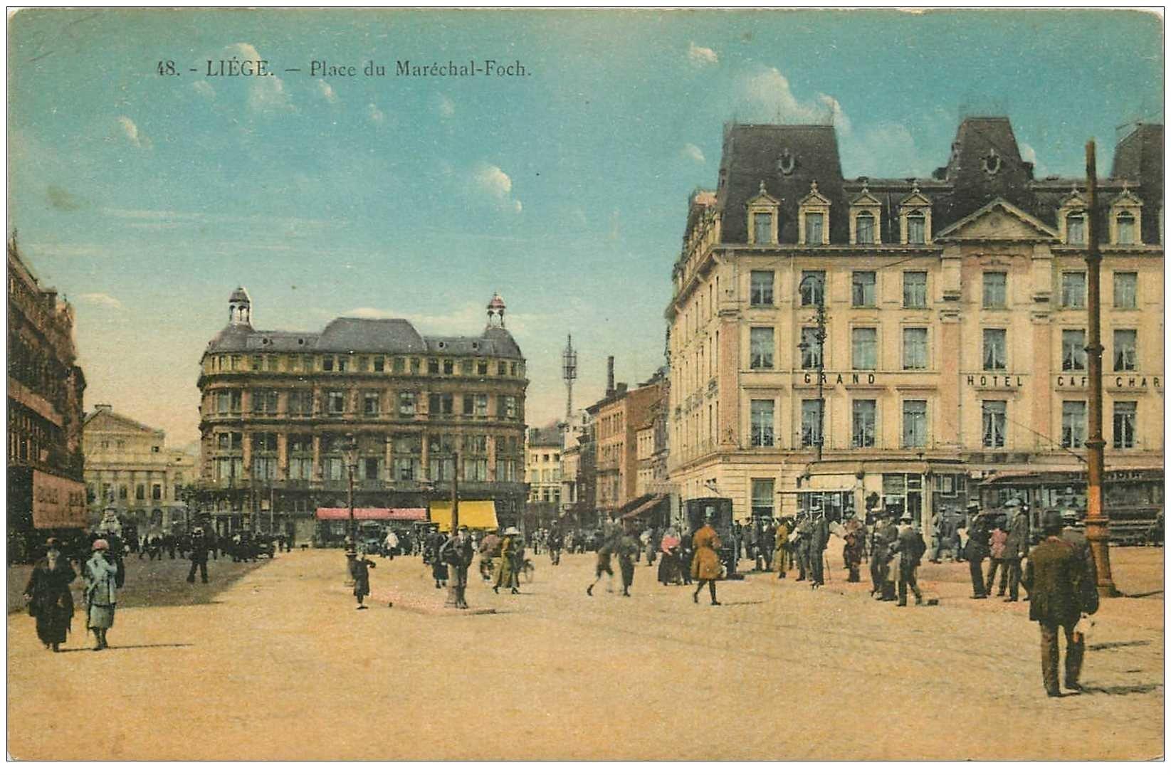 carte postale ancienne LIEGE. Place du Maréchal Foch Grand Hôtel