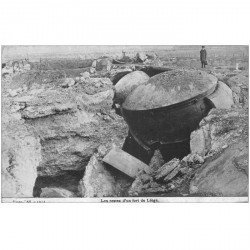 carte postale ancienne LIEGE. Reste d'un Fort bombardé 1914