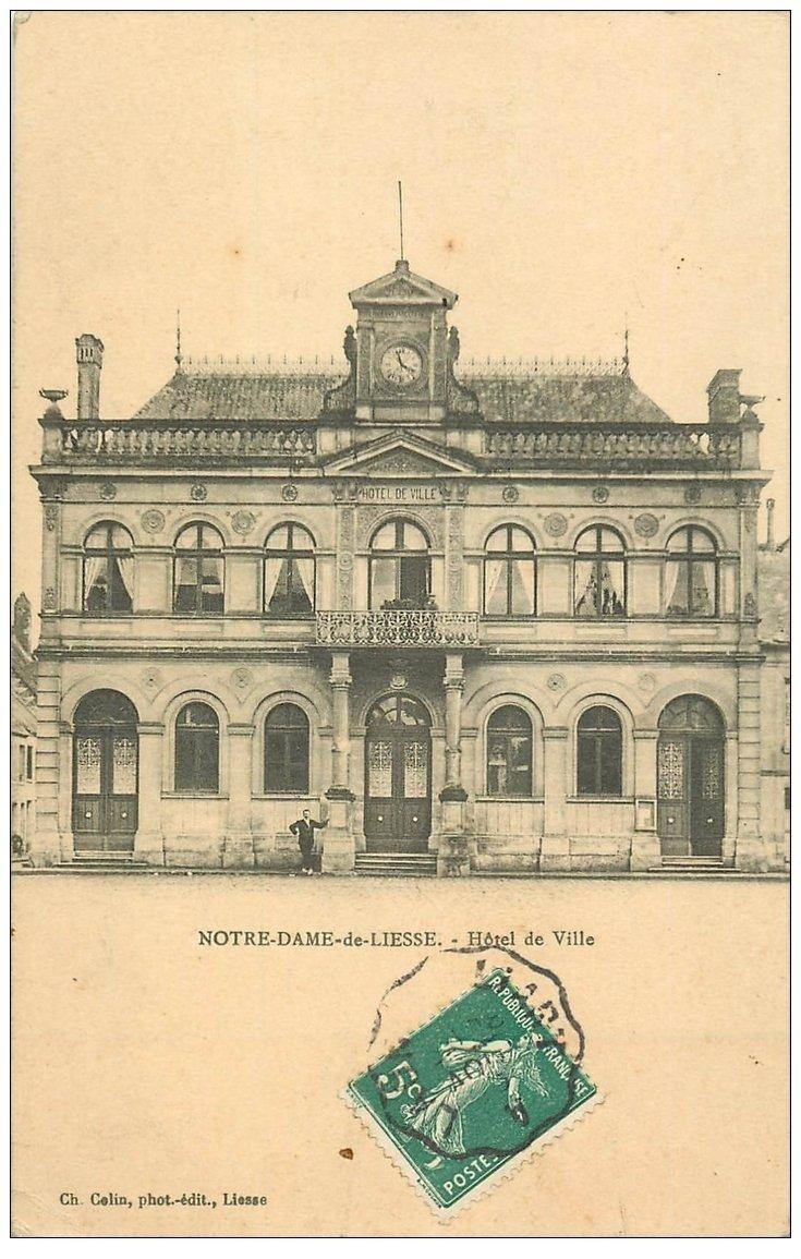 carte postale ancienne 02 NOTRE-DAME-DE-LIESSE. Hôtel de Ville 1910