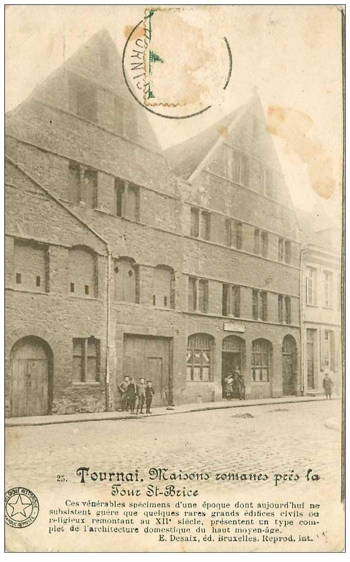 carte postale ancienne TOURNAI. Maisons romanes près Tour Saint Brice 1913. Timbre enlevé