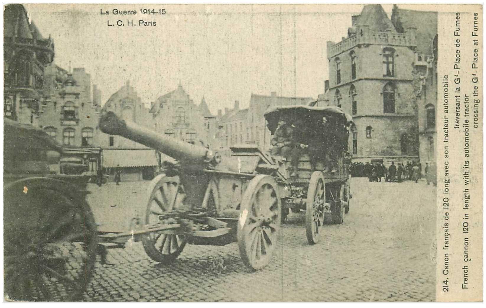 carte postale ancienne VEURNE FURNES. Canon français avec Tracteur automobile sur Grand Place