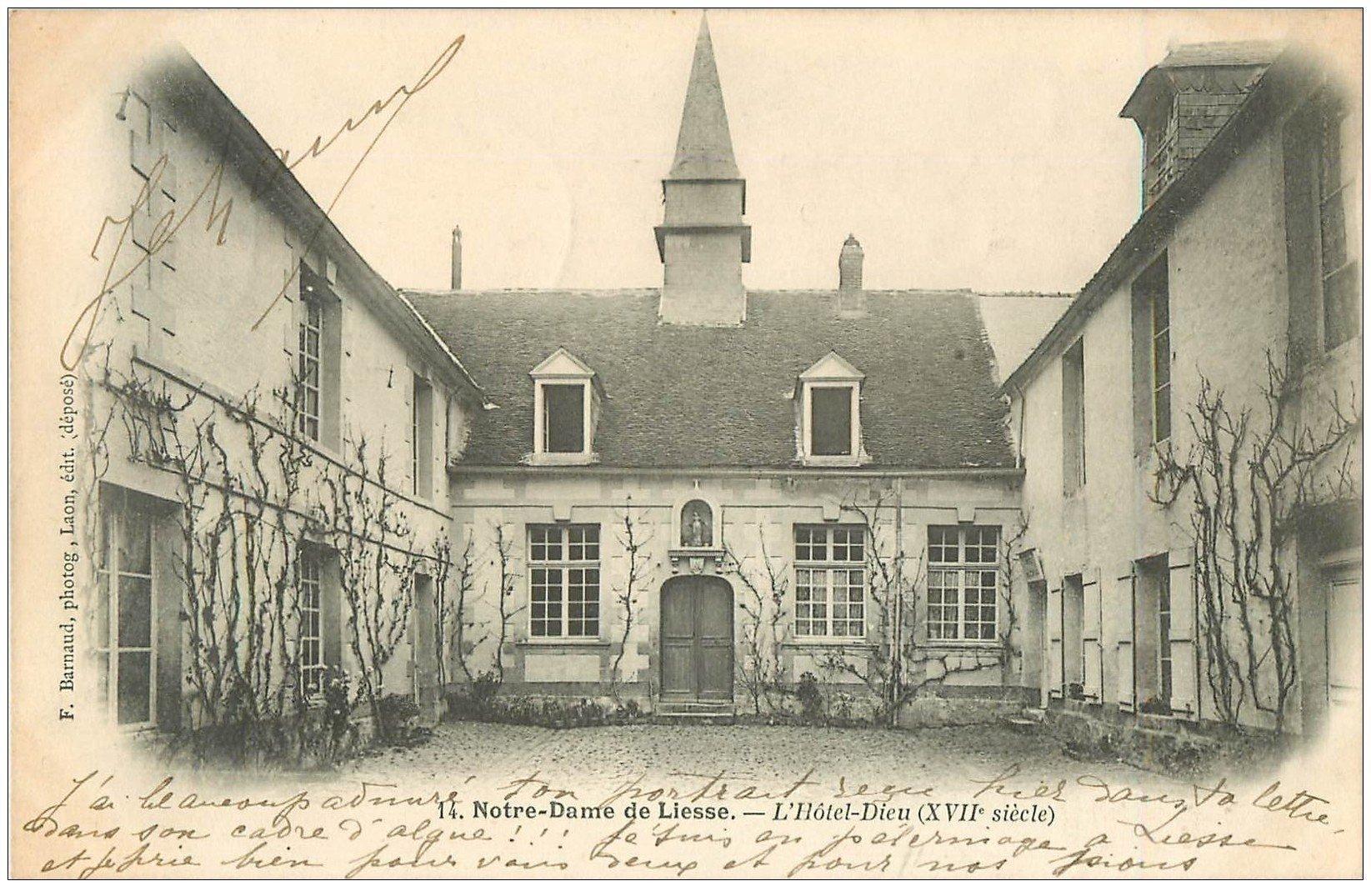 carte postale ancienne 02 NOTRE-DAME-DE-LIESSE. Hôtel Dieu 1903