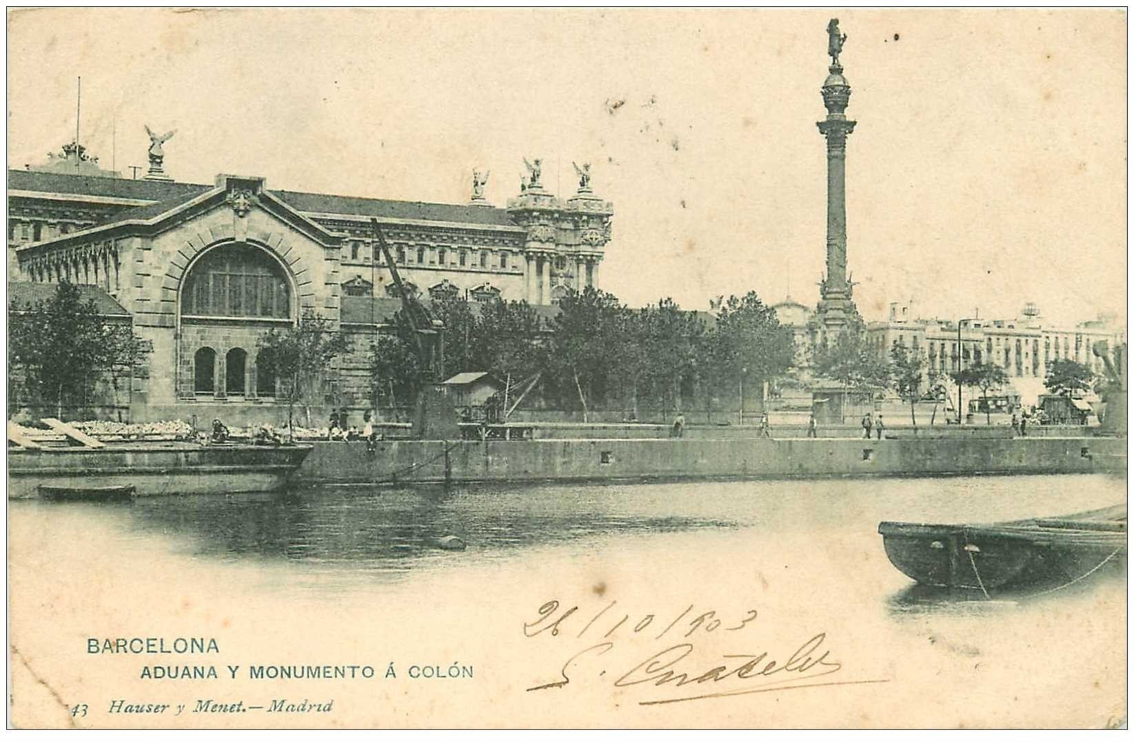 carte postale ancienne BARCELONA. Aduana y Monumento à Colon 1903. Petit pli coin gauche