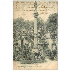 carte postale ancienne BARCELONA. Monumento de Marquet 1904