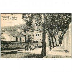 carte postale ancienne ESPAGNE. Arbucies. Entrada per la part de Sant Hilari 1927