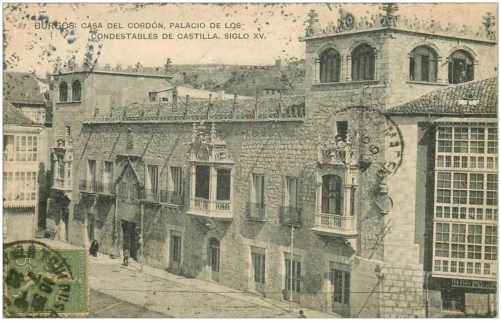 carte postale ancienne Espagne. BURGOS. Casa del Cordon Palacio de los Condestables de Castilla 1920