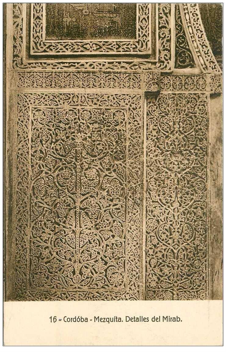 carte postale ancienne Espagne. CORDOBA. Mezquita detalles del Mirab