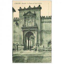 carte postale ancienne Espagne. CORDOBA. Mezquita la Puerte de Santa Catalina