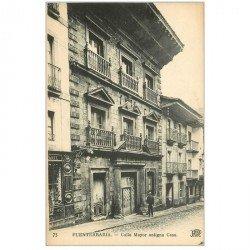 carte postale ancienne Espagne. FUENTERRABIA. Calle Mayor antigna Casa