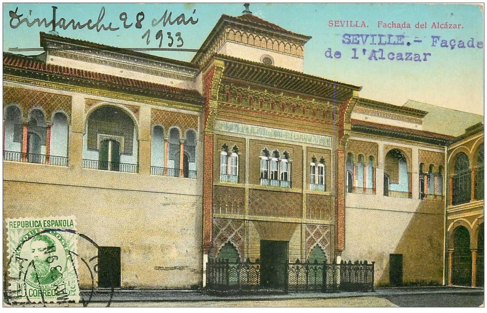 carte postale ancienne Espagne. SEVILLA. Fachasa del Alcazar 1933