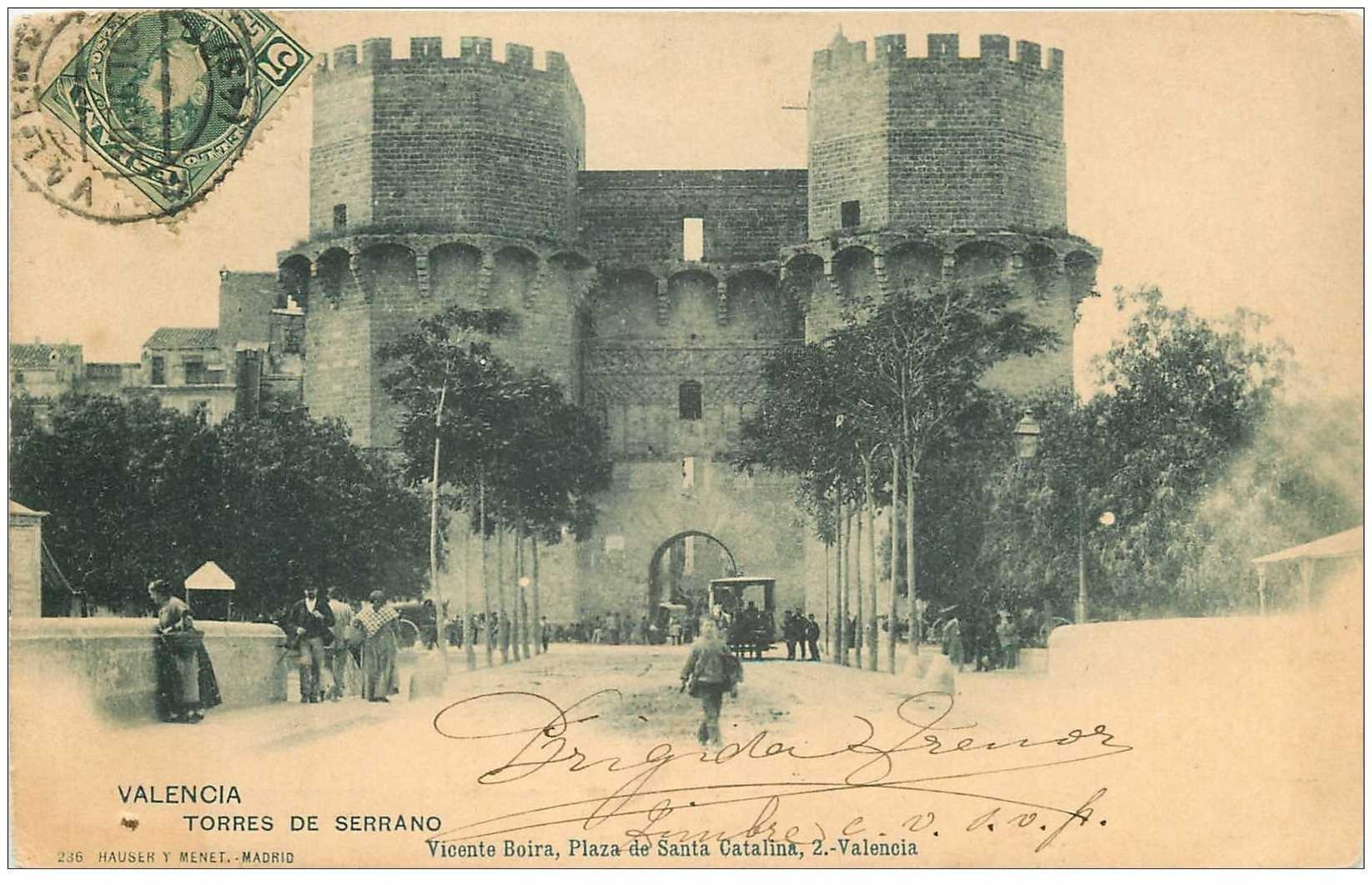 carte postale ancienne Espagne. VALENCIA. Torres de Serrano 1902