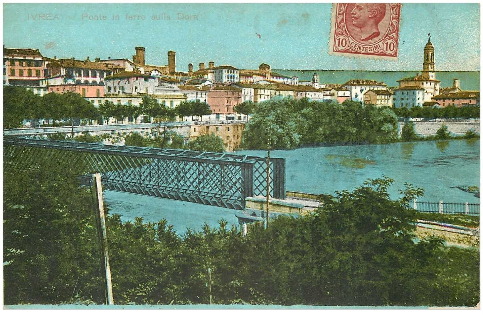 carte postale ancienne Italia. IVREA. Ponte di ferro sulla Dora 1918