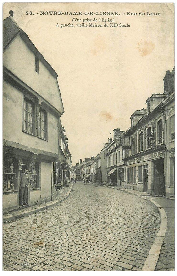 carte postale ancienne 02 NOTRE-DAME-DE-LIESSE. Rue de Laon Hôtel des 3 Rois