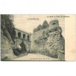 carte postale ancienne LUXEMBOURG. Bock et Pont du Chteau
