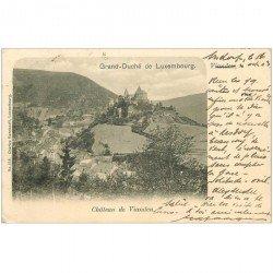 carte postale ancienne LUXEMBOURG. Chteau de Vianden 1903