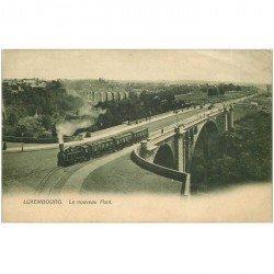 carte postale ancienne LUXEMBOURG. Le Nouveau Pont avec Train 1906