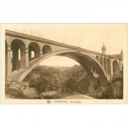 carte postale ancienne LUXEMBOURG. Le Pont Adolphe