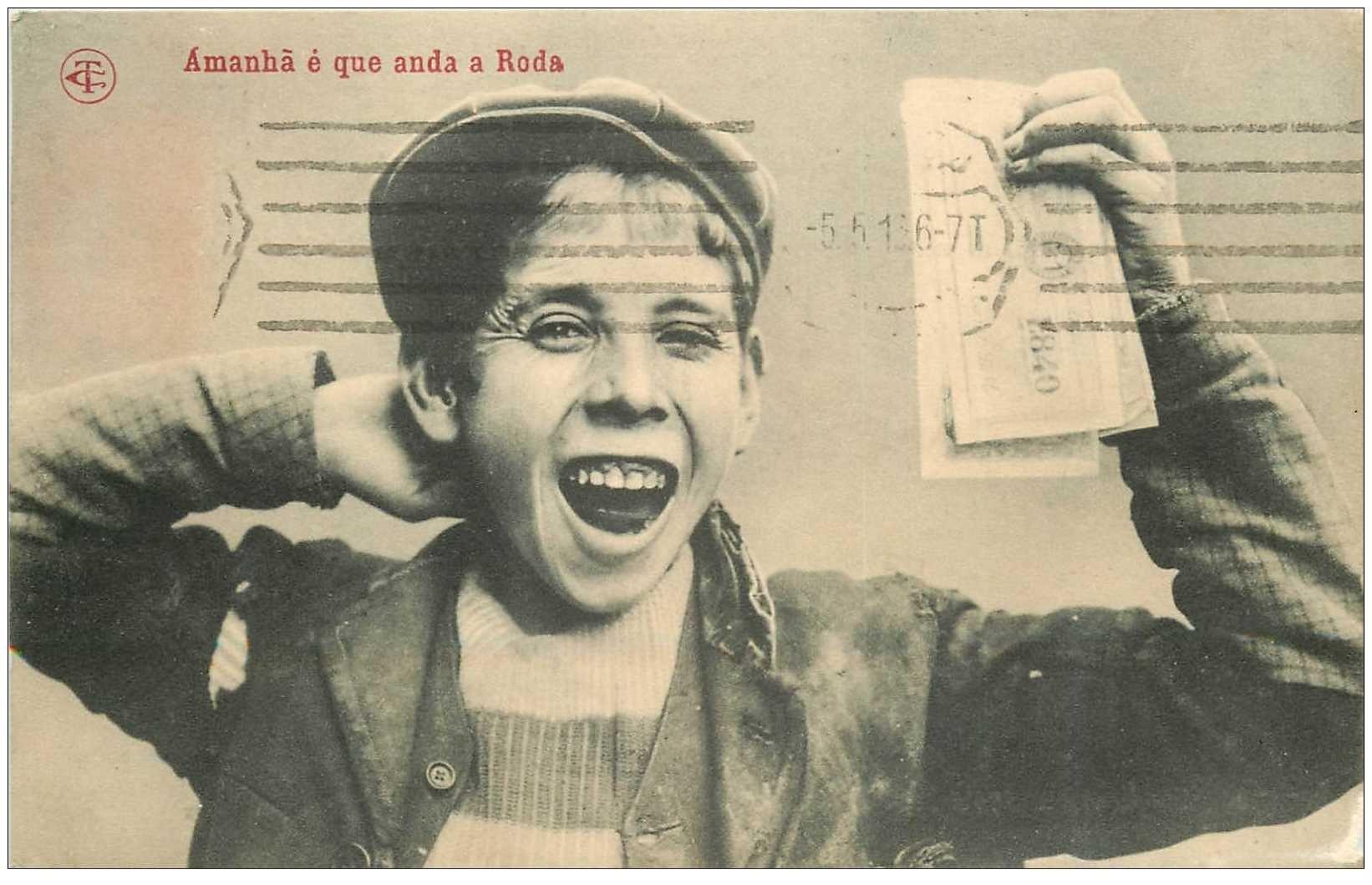carte postale ancienne PORTUGAL. Amanha e que anda a Roda 1916. Jeune Vendeur de billets de Loterie de la Roue