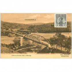 carte postale ancienne Portugal. COIMBRA. Ponte da Portella sobre o Mondego destinataire au Tonkin