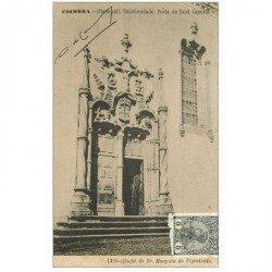 carte postale ancienne Portugal. COIMBRA. Universidade Porta da Real Capella destinataire au Tonkin