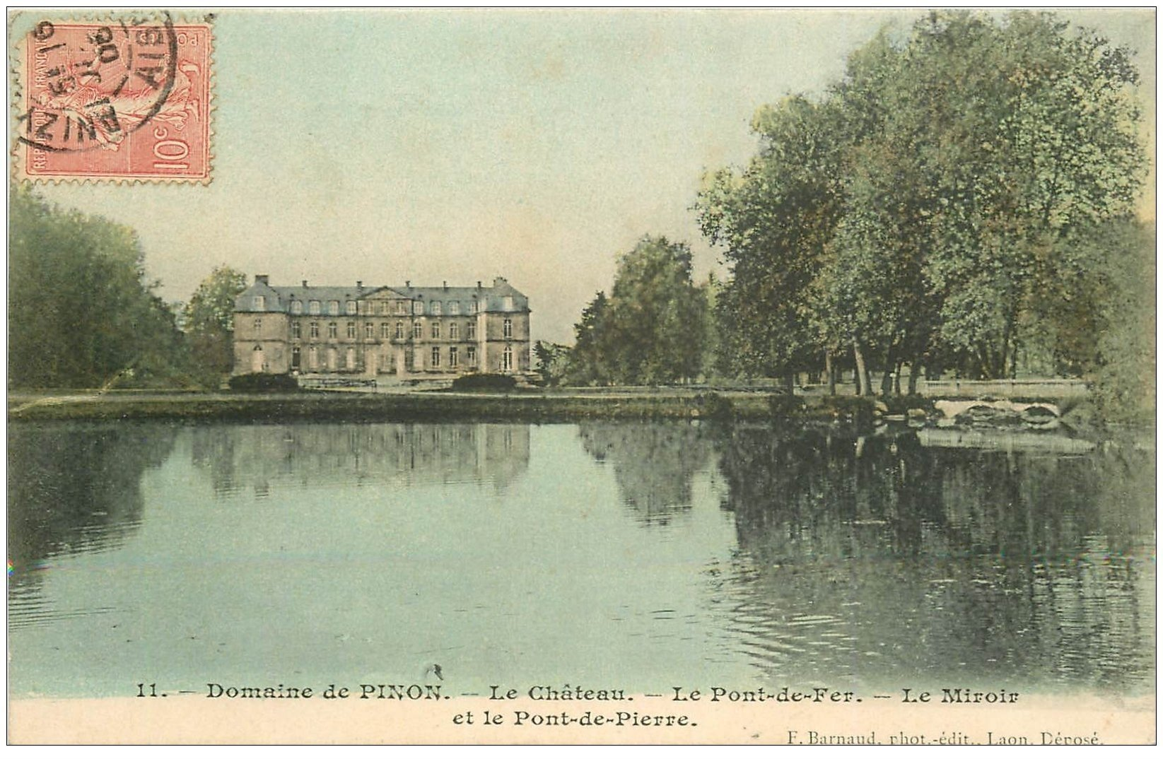 carte postale ancienne 02 PINON. Château 1905 Pont de Fer et Miroir Pont de Pierre