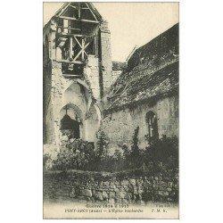carte postale ancienne 02 PONT-D'ARCY. Eglise bombardée 1917