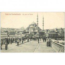 carte postale ancienne TURQUIE. Constantinople. Le Pont de Galata 1910