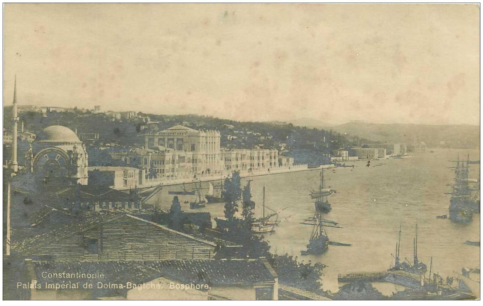 carte postale ancienne TURQUIE. Constantinople. Palais Impérial de Dolma Bagtché sur le Bosphore 1919