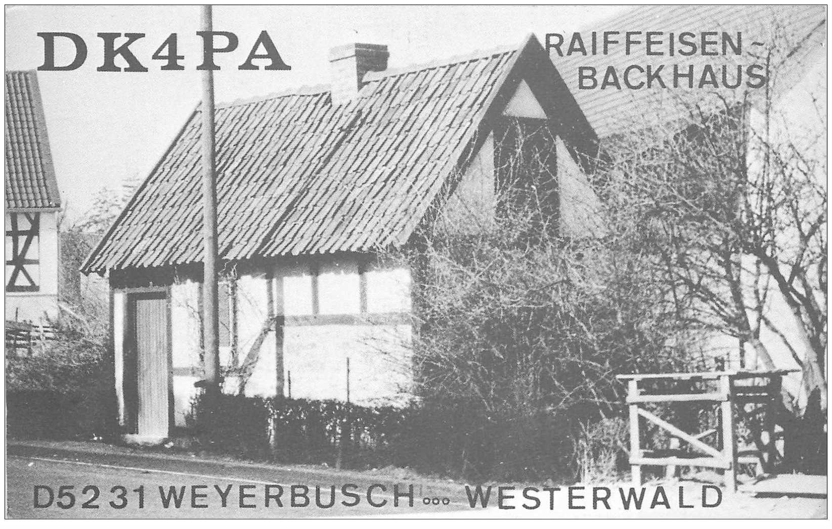 carte postale ancienne CARTE RADIO QSL. Raiffeisen Backhaus. Weyerbusch Westerwald 1972