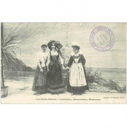 carte postale ancienne FOLKLORE. Campagnes et Provinces. Les Trois Soeurs. Lorraine, Alsacienne et Bretonne 1907