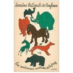 carte postale ancienne Semaine Nationale de l'Enfance. Animaux malades de la Peste