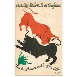 carte postale ancienne Semaine Nationale de l'Enfance. Deux Taureaux et la Grenouille