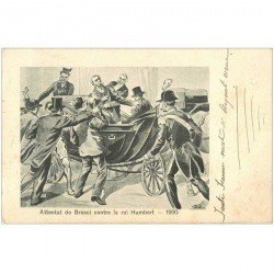 carte postale ancienne Famille Royale. Attentat de Bresci contre le Roi Humbert 1905