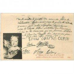 carte postale ancienne FAMILLE ROYALE. Signature du petit Capet fils de Louis XVI en prison