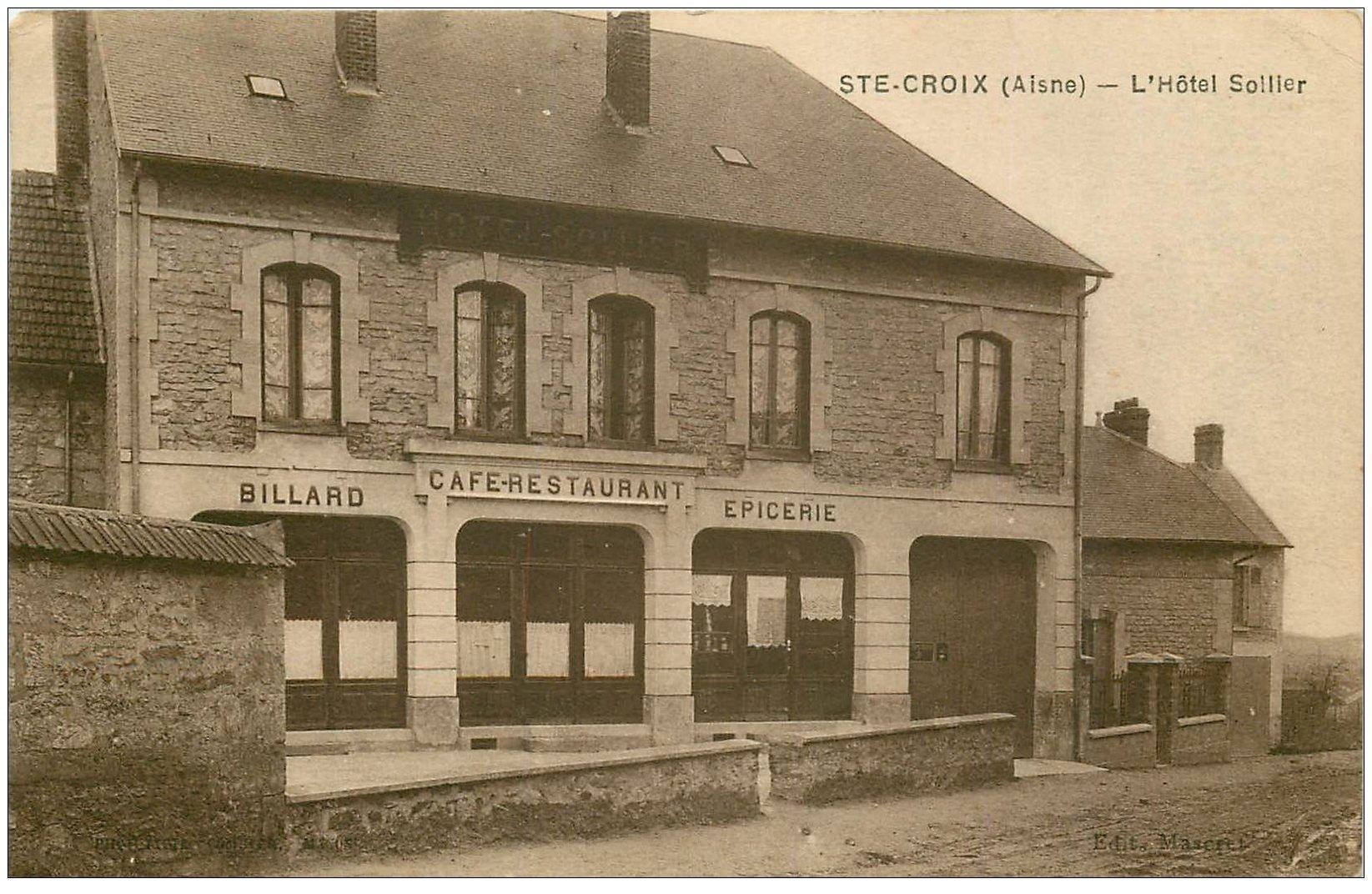 carte postale ancienne 02 SAINTE-CROIX. Hôtel Sollier 1931. Café Billard Epicerie Restaurant