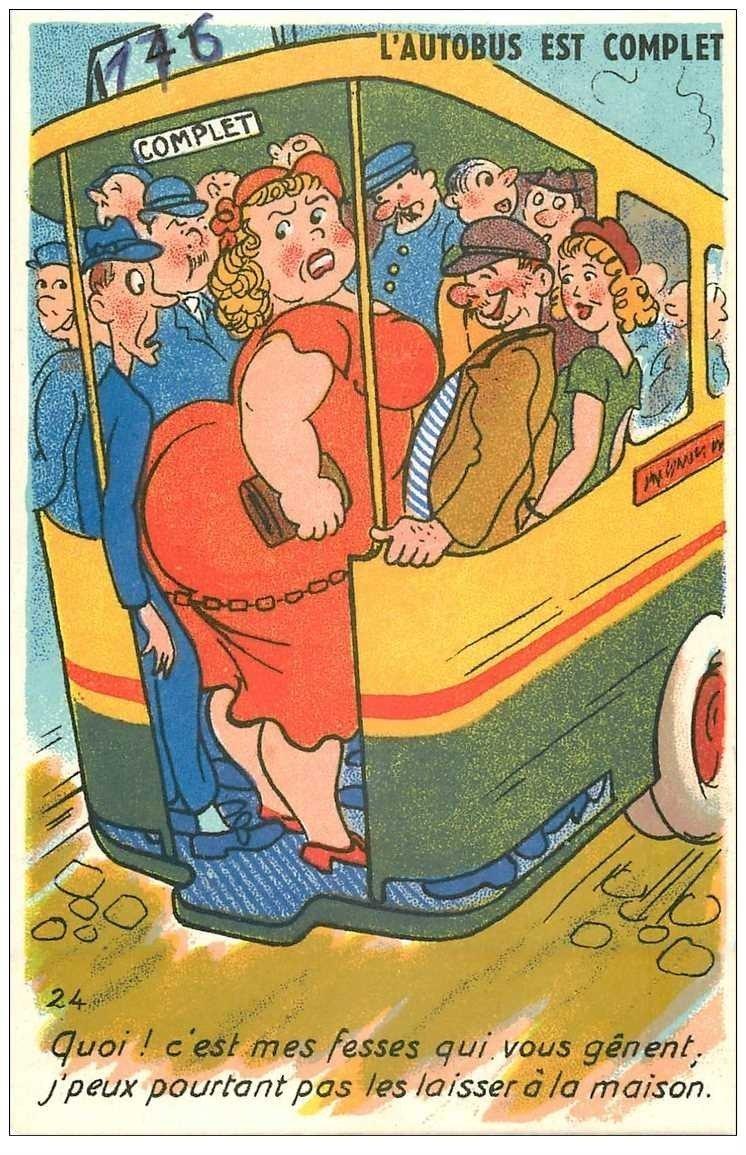 Carte Postale Humoristique. L'Autobus est complet... Quoi c'est mes fesses qui vous gênent