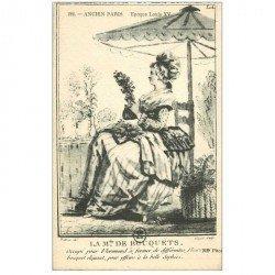 carte postale ancienne LA MODE. Histoire du Costume sous Louix XV la Madame de bouquets Fleuriste. Papier velin style parchemin