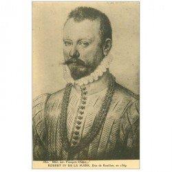 carte postale ancienne Biblothèque Clouet. Robert IV de la MARK Duc de Bouillon