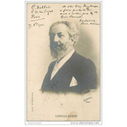carte postale ancienne CELEBRITES. Carolus Duran. Artiste Peintre 1902. Photo reutlinger écrite à Denis Bernard