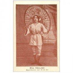 carte postale ancienne MISS PAULINE Equilibriste sur un fil de fer