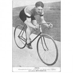 carte postale ancienne SPORTS. Cyclisme. Friol Cycliste Champion du Monde de vitesse sur pneu Hutchinson en 1910