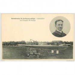 carte postale ancienne AVIATION. Aérodrome de Juvisy-sur-Orge 91. Pilote Bouchot sur Monoplan de Pischof. Aéroplane et Avion