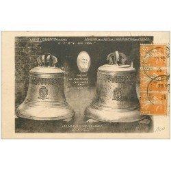 carte postale ancienne 02 SAINT-QUENTIN. Cantelon Carillonneur et Cloches du Carillon 1925