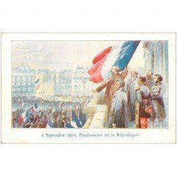 carte postale ancienne Collection Petit Parisien. Proclamation de la République 4 Septembre 1870